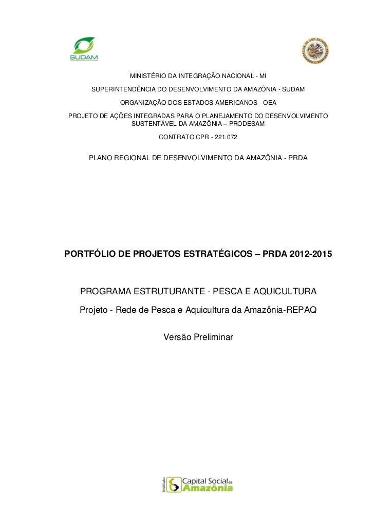 MINISTÉRIO DA INTEGRAÇÃO NACIONAL - MI     SUPERINTENDÊNCIA DO DESENVOLVIMENTO DA AMAZÔNIA - SUDAM             ORGANIZAÇÃO...