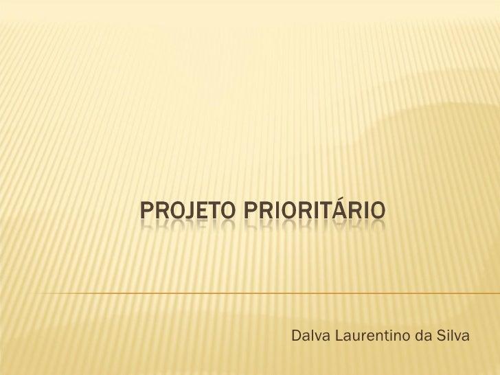 Dalva Laurentino da Silva