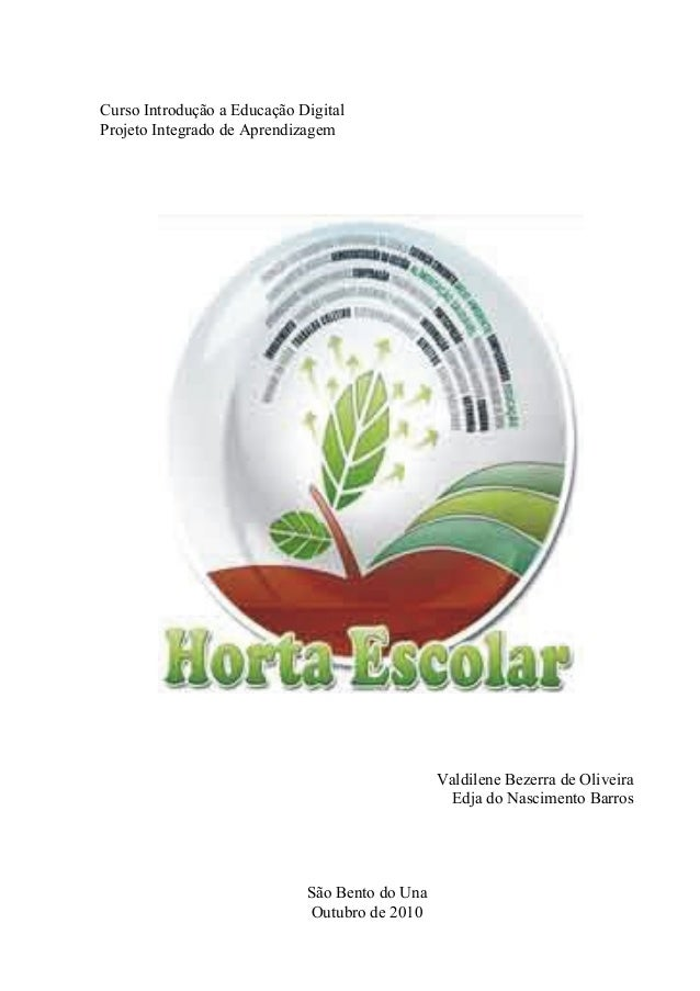 Curso Introdução a Educação Digital Projeto Integrado de Aprendizagem Valdilene Bezerra de Oliveira Edja do Nascimento Bar...