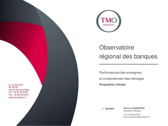 Observatoire                        régional des banques                        Performances des enseignes                ...