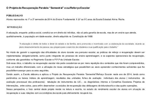 Favoritos Projeto recuperação semestral reforço escolar EM65