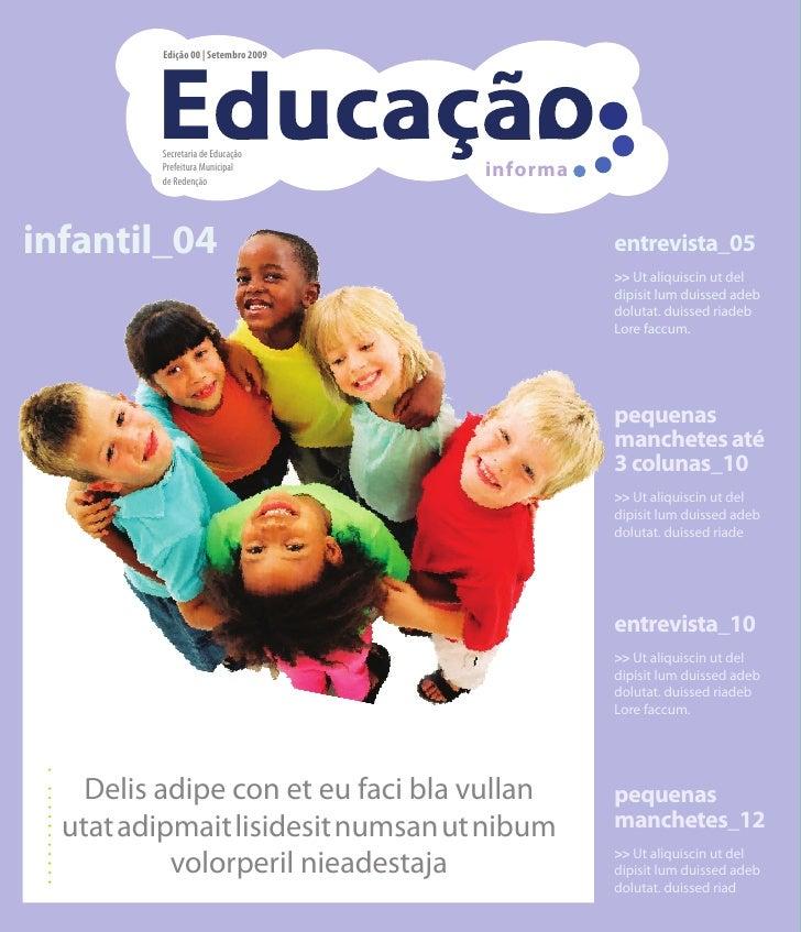 E          Edição 00 | Setembro 2009              Secretaria de Educação          Prefeitura Municipal          de Redençã...