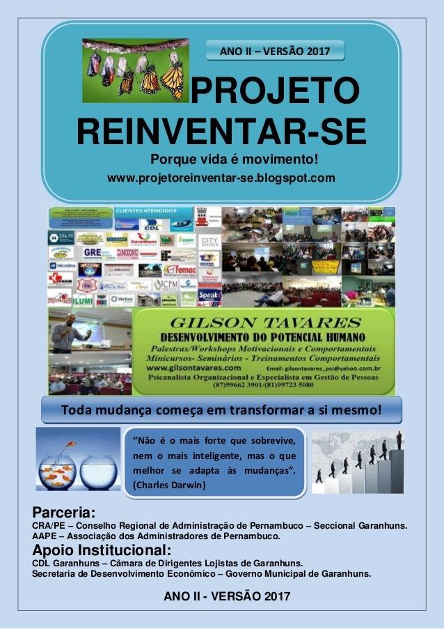 Parceria: CRA/PE – Conselho Regional de Administração de Pernambuco – Seccional Garanhuns. AAPE – Associação dos Administr...