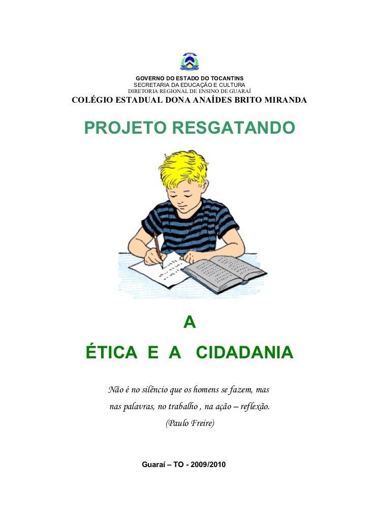 GOVERNO DO ESTADO DO TOCANTINS              SECRETARIA DA EDUCAÇÃO E CULTURA            DIRETORIA REGIONAL DE ENSINO DE GU...