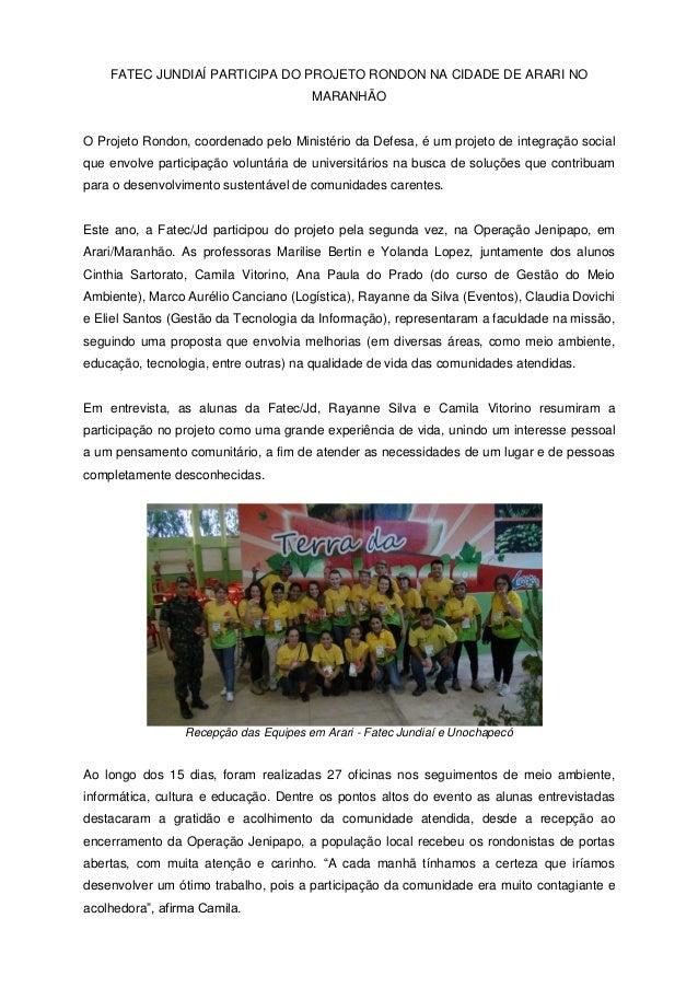 FATEC JUNDIAÍ PARTICIPA DO PROJETO RONDON NA CIDADE DE ARARI NO MARANHÃO O Projeto Rondon, coordenado pelo Ministério da D...