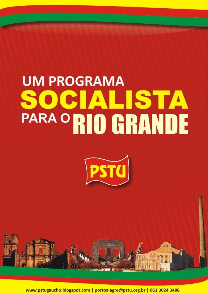 A        té hoje, todos os governos, no Brasil e no RS,          não só tem sido compostos pelos poderosos          e seus...