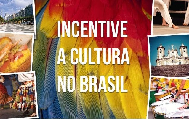 Incentive a cultura no Brasil