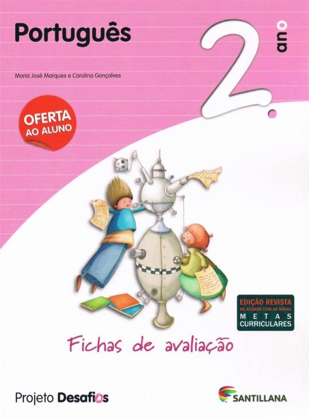 Projetos desafios   português - 2º ano - fichas avaliação
