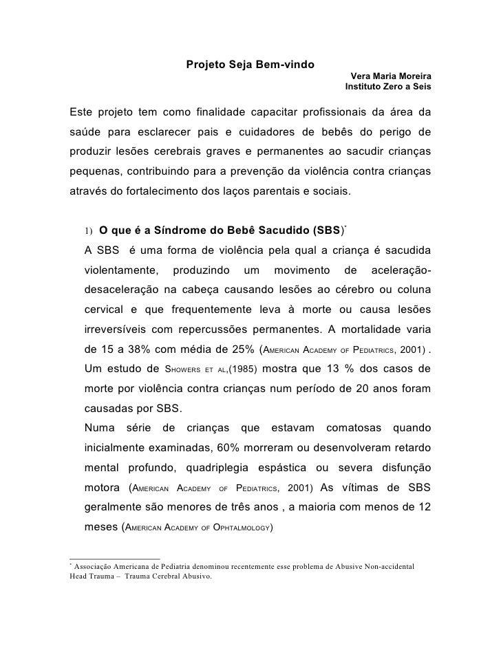 Projeto Seja Bem-vindo                                                                                Vera Maria Moreira  ...