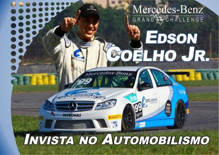 O PilotoNome: Edson Martins Coelho JúniorData de Nascimento: 23 de Outubro de 1994Naturalidade: João Monlevade/MGAltura: 1...