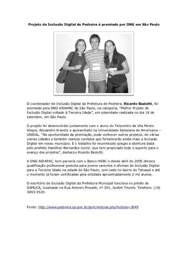 Projeto de Inclusão Digital de Pedreira é premiado por ONG em São PauloO coordenador de Inclusão Digital da Prefeitura de ...