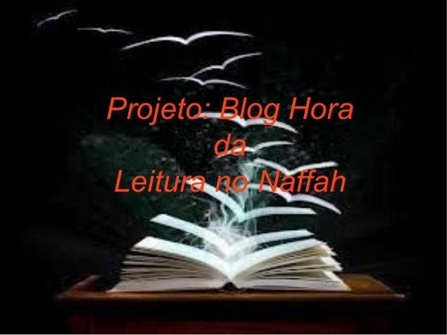 Projeto: Blog Hora da Leitura no Naffah