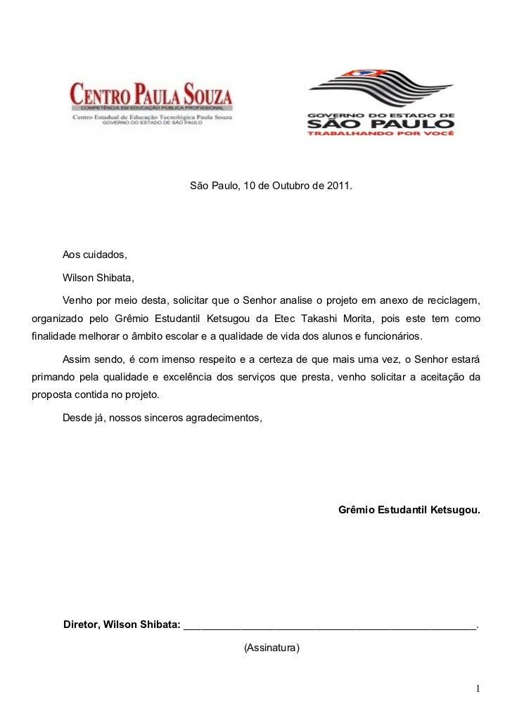 São Paulo, 10 de Outubro de 2011.      Aos cuidados,      Wilson Shibata,      Venho por meio desta, solicitar que o Senho...