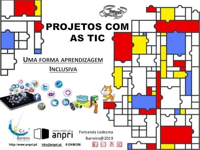 Fernanda Ledesma Barreiro@2019 http://www.anpri.pt/ info@anpri.pt 912496336
