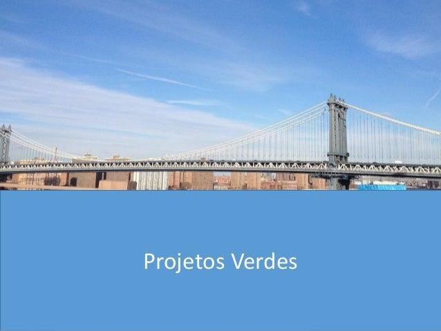 Projetos Verdes Projetos Verdes