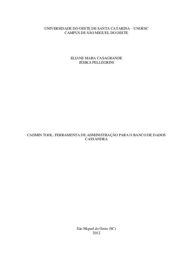 UNIVERSIDADE DO OESTE DE SANTA CATARINA – UNOESC                CAMPUS DE SÃO MIGUEL DO OESTE                   ELIANE MAR...
