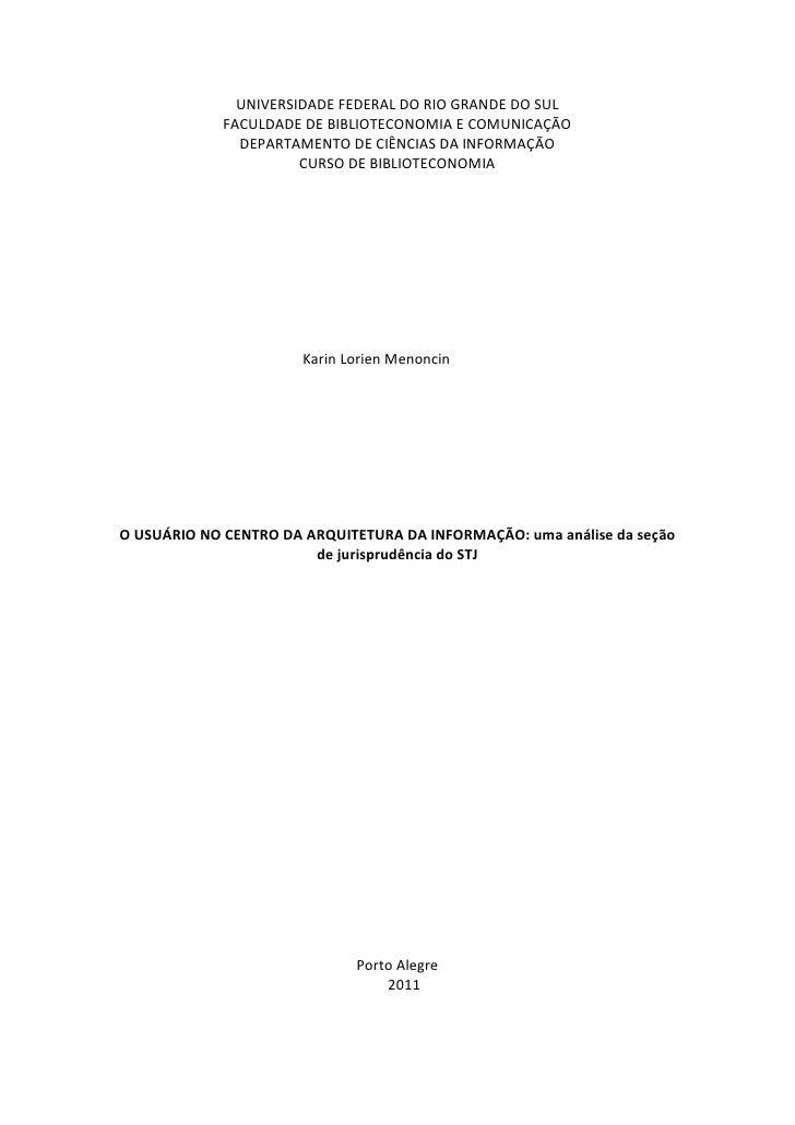 UNIVERSIDADE FEDERAL DO RIO GRANDE DO SUL             FACULDADE DE BIBLIOTECONOMIA E COMUNICAÇÃO               DEPARTAMENT...
