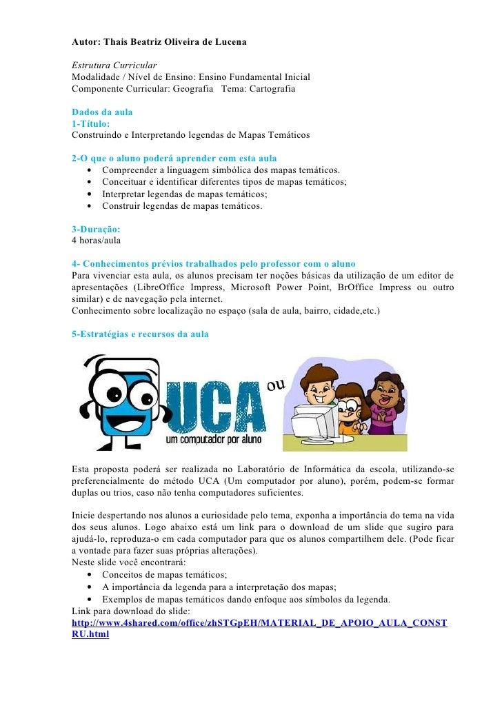 Autor: Thais Beatriz Oliveira de LucenaEstrutura CurricularModalidade / Nível de Ensino: Ensino Fundamental InicialCompone...