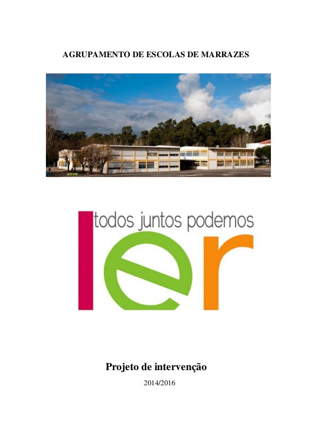 AGRUPAMENTO DE ESCOLAS DE MARRAZES Projeto de intervenção 2014/2016