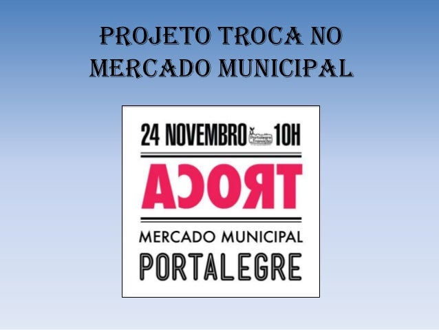 Projeto Troca NOMERCADO MUNICIPAL