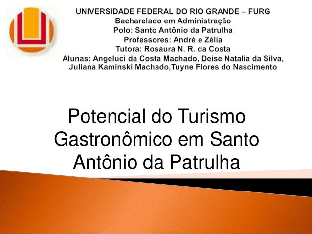 Potencial do Turismo Gastronômico em Santo Antônio da Patrulha