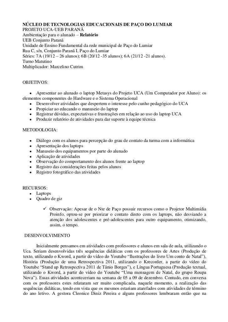 NÚCLEO DE TECNOLOGIAS EDUCACIONAIS DE PAÇO DO LUMIARPROJETO UCA-UEB PARANÃAmbientação para o alunado – RelatórioUEB Conjun...