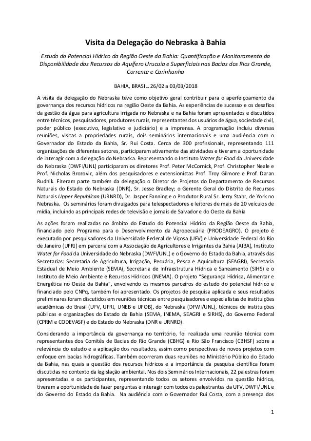 1 Visita da Delegação do Nebraska à Bahia Estudo do Potencial Hídrico da Região Oeste da Bahia: Quantificação e Monitorame...