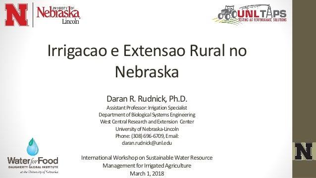 InternationalWorkshoponSustainableWaterResource ManagementforIrrigatedAgriculture March1,2018 Irrigacao e Extensao Rural n...