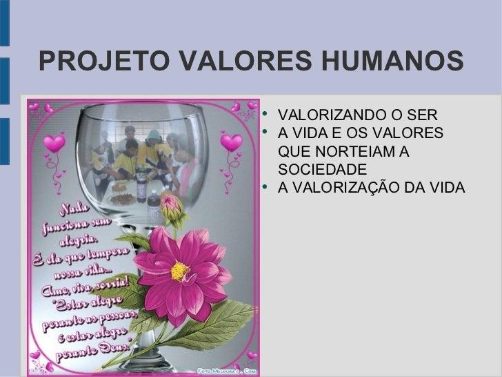 Projeto Valores Humanos1