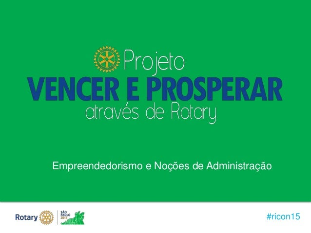#ricon15 Empreendedorismo e Noções de Administração