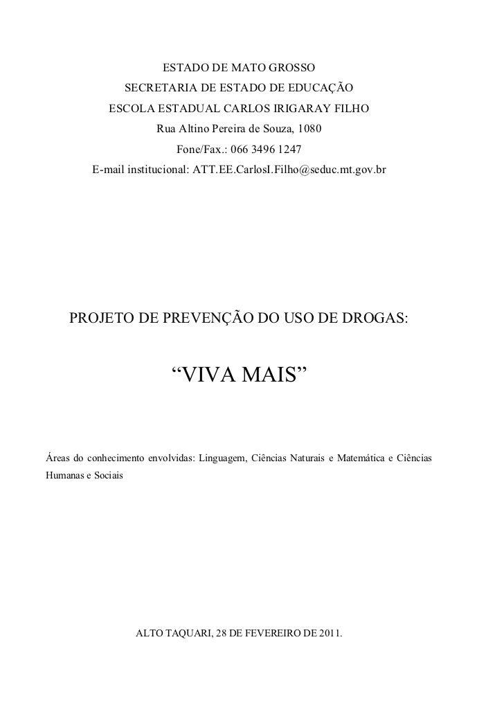 ESTADO DE MATO GROSSO                    SECRETARIA DE ESTADO DE EDUCAÇÃO              ESCOLA ESTADUAL CARLOS IRIGARAY FIL...