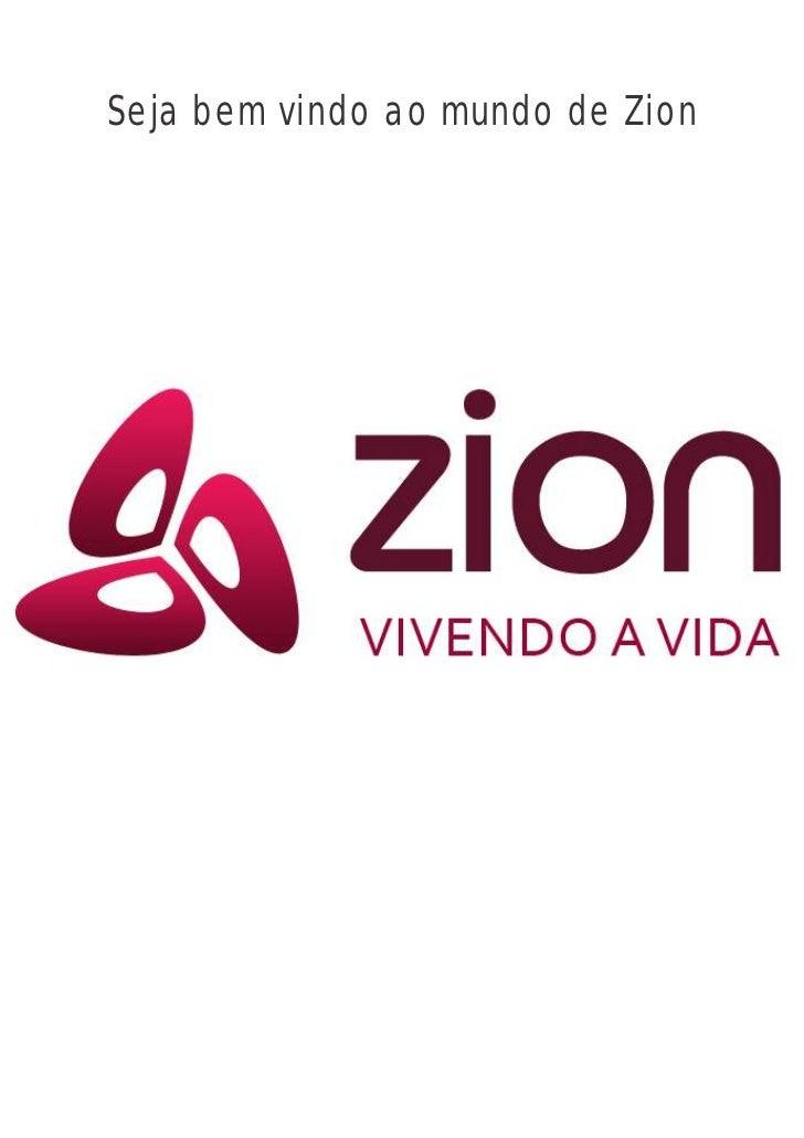Seja bem vindo ao mundo de Zion