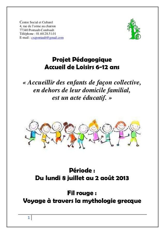 1Centre Social et Culturel4, rue de l'orme au charron77340 Pontault-CombaultTéléphone : 01.60.28.51.01E-mail : cscpontault...