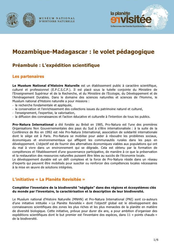 Mozambique-Madagascar : le volet pédagogique  Préambule : L'expédition scientifique  Les partenaires  Le Muséum National d...