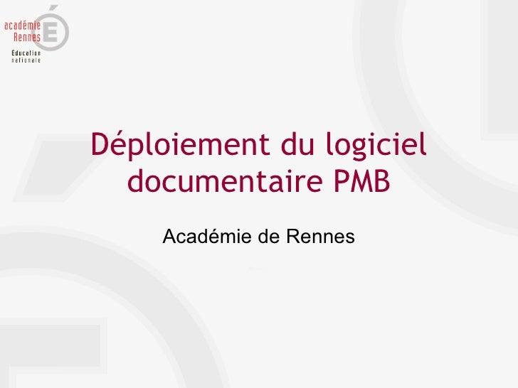 Déploiement du logiciel documentaire PMB Académie de Rennes