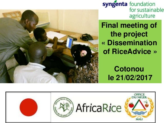 Final meeting of the project « Dissemination of RiceAdvice » Cotonou le 21/02/2017
