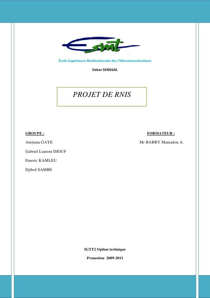 École Supérieure Multinationale des Télécommunications                                    Dakar-SENEGAL                   ...