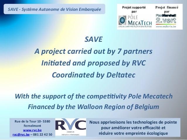 SAVE  -‐  Système  Autonome  de  Vision  Embarquée  Projet financé  par  Projet  supporté  par  Nous  apprivoisons  les  ...