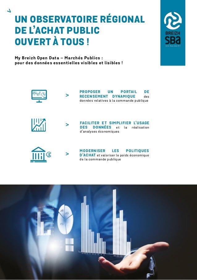 UN OBSERVATOIRE RÉGIONAL DE L'ACHAT PUBLIC OUVERT À TOUS! My Breizh Open Data – Marchés Publics : pour des données essent...