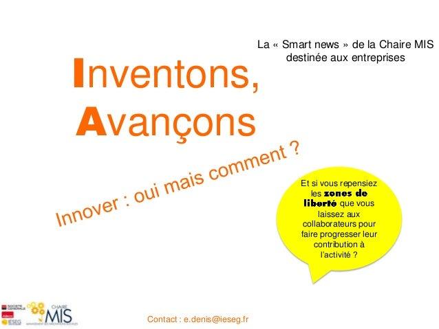 La « Smart news » de la Chaire MISInventons,                                       destinée aux entreprisesAvançons       ...