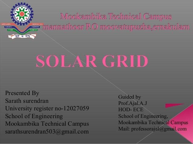 Presented By Sarath surendran University register no-12027059 School of Engineering Mookambika Technical Campus sarathsure...