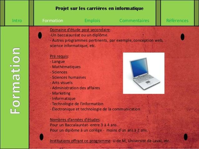 Projet sur les carrières en informatiqueIntro   Formation             Emplois             Commentaires              Référe...