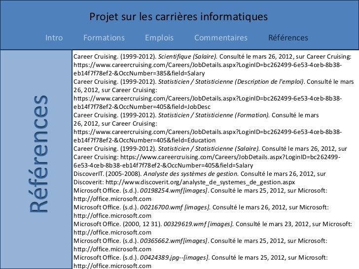 Projet sur les carrières informatiquesIntro      Formations             Emplois           Commentaires               Référ...