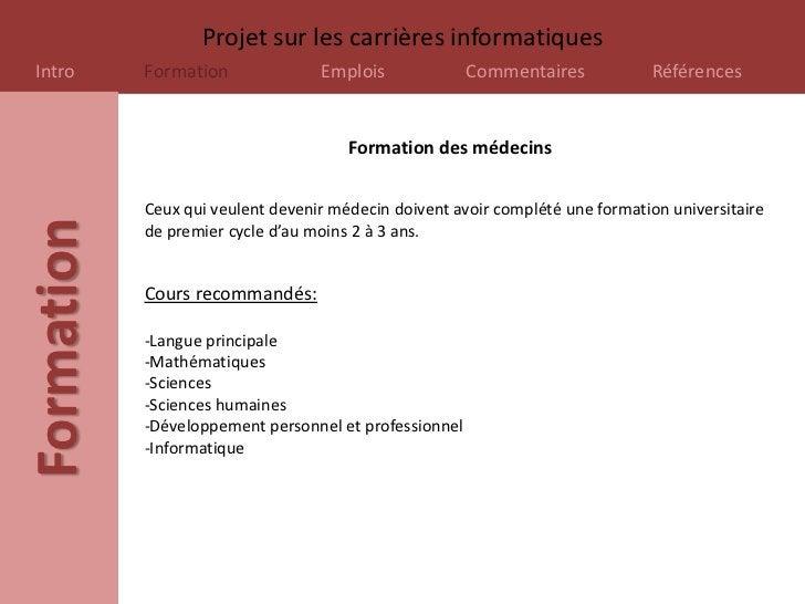 Projet sur les carrières informatiquesIntro       Formation              Emplois              Commentaires            Réfé...