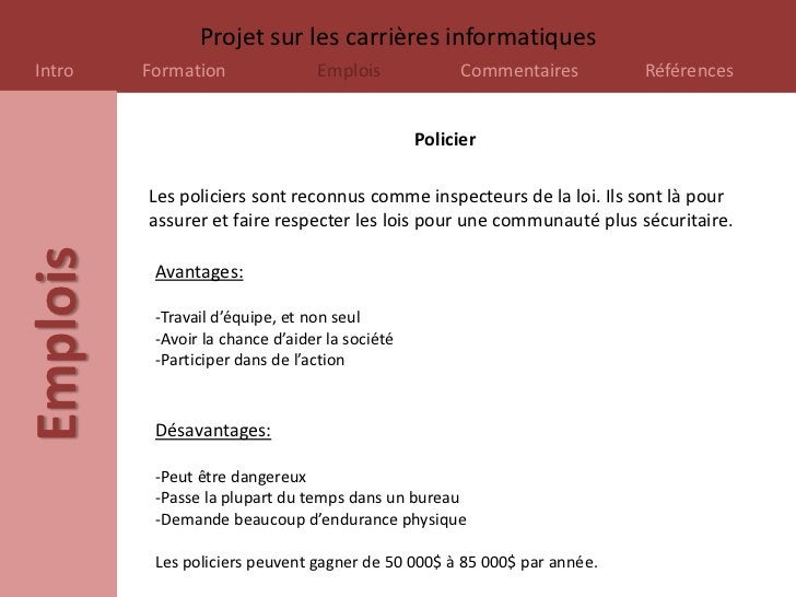 Projet sur les carrières informatiquesIntro     Formation               Emplois              Commentaires       Références...