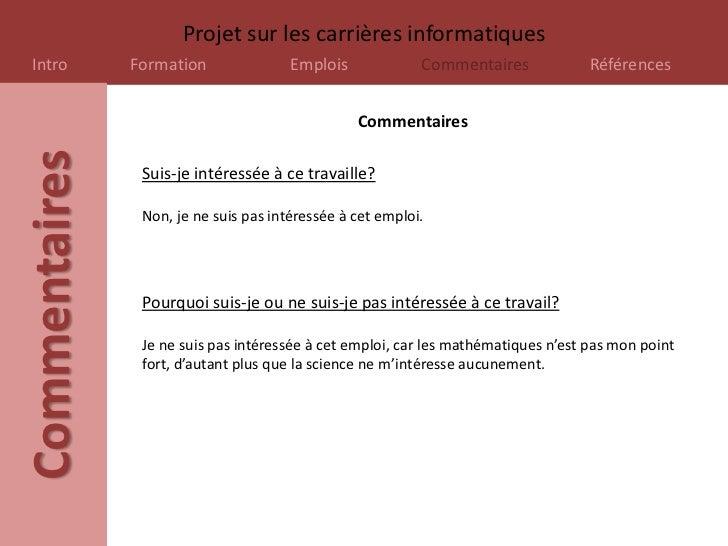 Projet sur les carrières informatiquesIntro          Formation               Emplois             Commentaires             ...