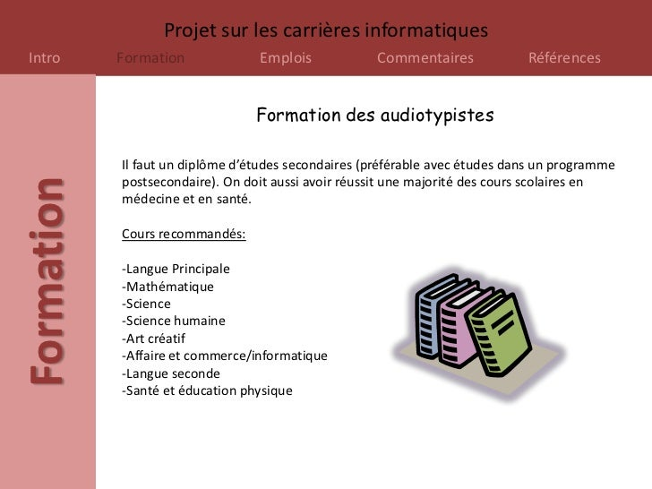 Projet sur les carrières informatiquesIntro       Formation             Emplois            Commentaires             Référe...