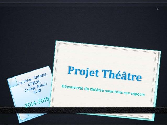 Présentation du projet Adaptation d'une pièce de théâtre • Journée de découverte et d'initiation au jeu théâtral • Découve...