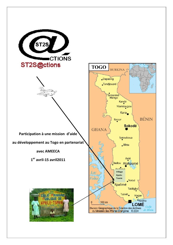 Participation à une mission d'aideau développement au Togo en partenariat             avec AMEECA          1er avril-15 av...