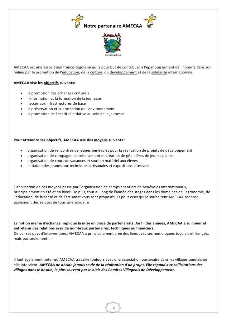 Notre partenaire AMECAAAMECAA est une association franco-togolaise qui a pour but de contribuer à lépanouissement de lhomm...